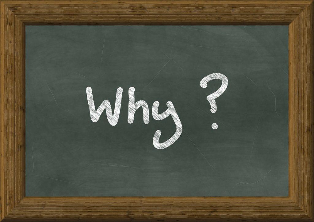「なぜ?」が使い方次第で最高の問いになる理由